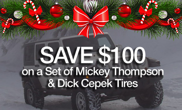 Save Up To $100 On A Set Of Dick Cepek Or Mickey Thompson Tires